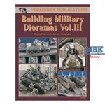 Building Military Dioramas Vol. III