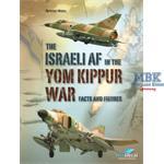 The Israeli Air Force in the Yom Kippur War