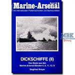 Dickschiffe (II)