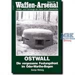 Ostwall - Die vergessene Festungsfront im Oder-War