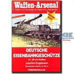 Deutsche Eisenbahngeschütze 15 - 80cm