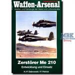 Zerstörer Me-210 -Entwicklung und Einsatz-