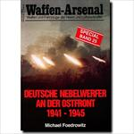 Deutsche Nebelwerfer an der Ostfront 1941- 1945