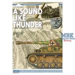 A Sound Like Thunder: Mortain and Falaise 1944