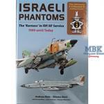 Israeli Phantoms in IDF/AF Service 1989 bis heute