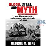 Blood,Steel and Myth The II. SS Pz Korps July 1943