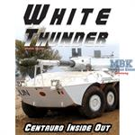 White Thunder - Centauro inside out