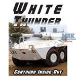 White Thunder - Centauro inside out