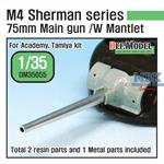 Sherman 75mm M3 Main gun w/late Mantlet set