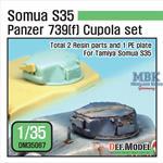 Somua S35 Panzer 739(f) Cupola set
