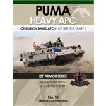 Puma Heavy APC in IDF Service. pt.1  IDF Armour 11