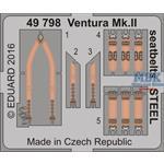 Ventura Mk. II seatbelts  STEEL  1/48