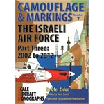 Camouflage & Marking: Israeli Air Force 2002 -2012