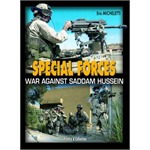 Special Forces: War Against Saddam Hussein
