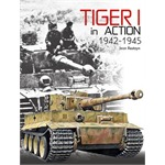 Tiger I in Action 1942-45