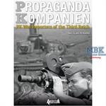 PROPAGANDA KOMPANIEN : PK War Reporters of 3.Reich