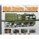 High Speed Tractor - A Visual History