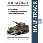 Half-Track A History of American Semi-Tracked Vehi