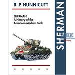 Sherman: A History of the American Medium Tank