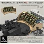 M-ATV SOCOM  Part 3 Armor cadle w/ ammo