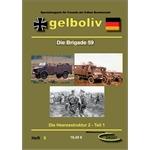 Gelboliv Band 5 - Die Brigade 59