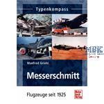 Typenkompass Messerschmitt - Flugzeuge seit 1925