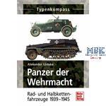 Panzer der Wehrmacht Band 2 - Rad- und Halbkettenf