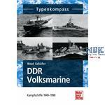 DDR-Volksmarine - Kampfschiffe 1949-1990