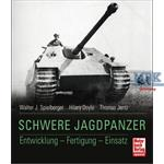 Schwere Jagdpanzer - Entwicklung, Fertigung, Einsa