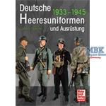 Deutsche Heeresuniformen und Ausrüstung 1939-1945