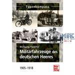 Typenkompass Militärfahrzeuge dt.Heer 1905-18