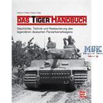 Das Tiger-Handbuch - Geschichte, Technik, Restauri