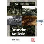 Deutsche Artillerie - 1914-1918
