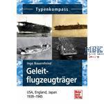 Typenkompass Geleitflugzugträger 1939-45