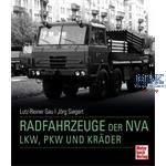Radfahrzeuge der NVA - LKW, PKW und Kräder