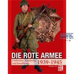 Die Rote Armee - Uniformen, Ausrüstung & Waffen