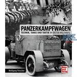 Panzerkampfwagen - Technik, Tanks und Taktik 1.WK