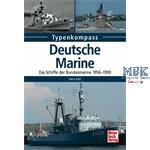 Die Schiffe der Bundesmarine 1956-1990