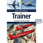Typenkompass Trainer Turboprops und Jets seit '45