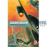 Jagdflieger - Luftwaffe, RAF und USAAF 1939-45