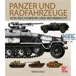 Panzer und Radfahrzeuge von Reichswehr & Wehrmacht