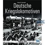 Deutsche Kriegslokomotiven 1939 bis 1945