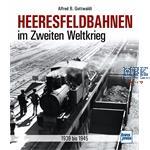 Heeresfeldbahnen im Zweiten Weltkrieg 1939-45