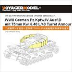 Panzer IV Ausf.D mit 75mm KwK L/43 Turret Armour (