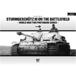 StuG III on the Battlefield - WW2 Photobook Vol.2
