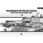 Panzerwaffe on the Battlefield - WW2 Photobook #3