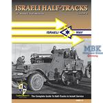 Israeli Half Tracks 2 The complete Guide to Half