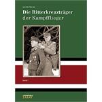 Die Ritterkreuzträger der Kampfflieger - Band 1