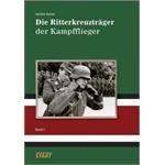 Die Ritterkreuzträger der Kampfflieger - Band 2