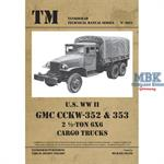 Technical Manual U.S. WW II GMC CCKW-352 & 353 2.5